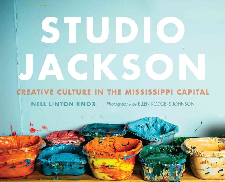 Studio Jackson: Creative Culture in the Mississippi Capital