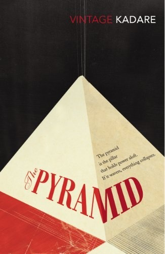The Pyramid (Kadare novel)