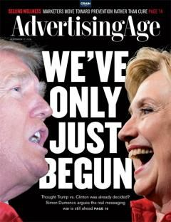 September 12, 2016: We've Only Just Begun. Thought Trump vs. Clinton was already decided? Simon Dumenco argues the real messaging war is still ahead. (Trump photo: Brendan Smialowski/Getty Images; Clinton photo: Melina Mara/The Washington Post/Getty Images)