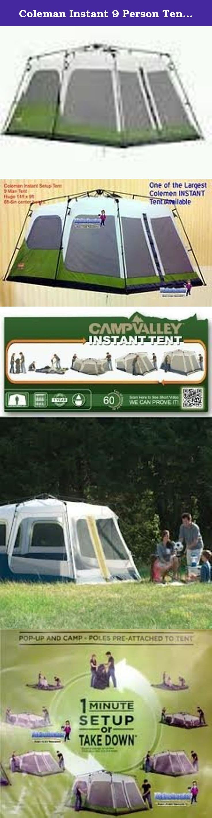 Coleman Instant 9 Person Tent (14ft X 9ft). Set up camp with the Coleman 9-person instant tent. It offers ample space to accommodate up to 9 people at a time. You can place 2 queen-size air beds in this tent and still have enough space to comfortably stan