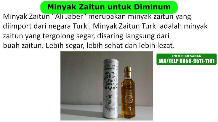 [Beli Sekarang 0856-9511-1101(WA/TELP)] Minyak zaitun yg diminum, minyak zaitun yang dapat diminum, dimana beli minyak zaitun yang asli, beli minyak zaitun yg asli, dimana saya bisa beli minyak zaitun, jual minyak zaitun turki, minyak zaitun untuk jantung, minyak zaitun extra virgin jual, jual minyak zaitun yg bisa diminum, dimana minyak zaitun asli dijual