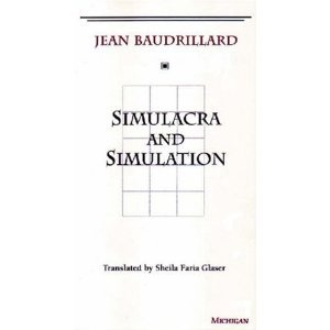 Simulacra and Simulation by JEAN BAUDRILLARD
