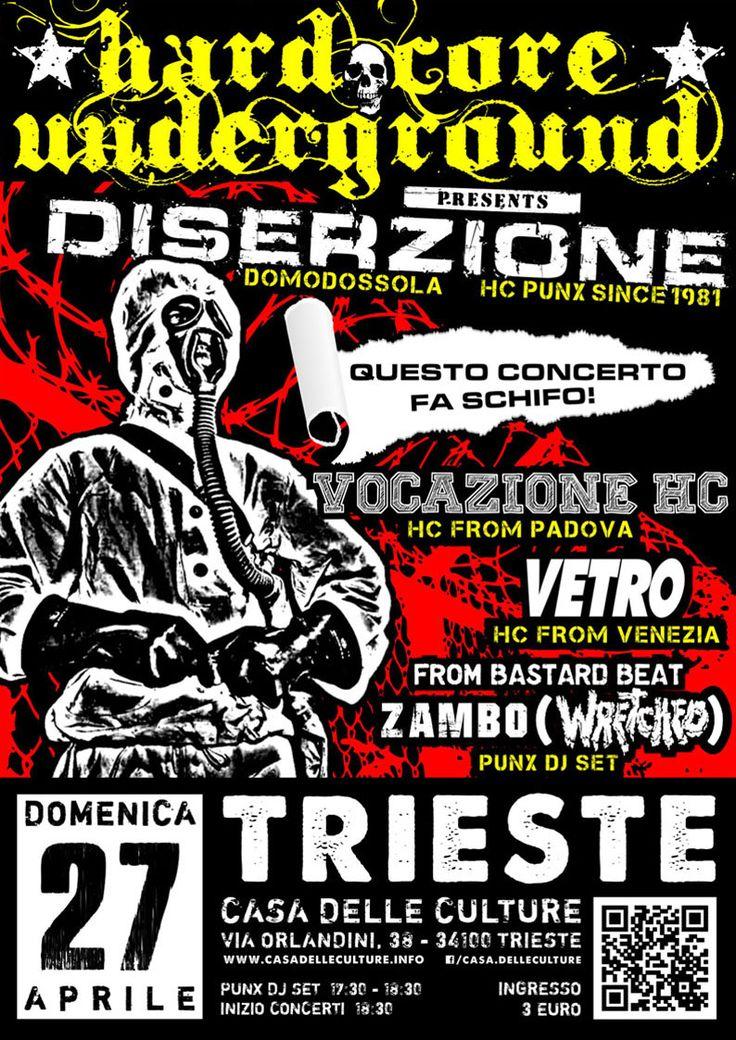 27/04/2014 - HARDCORE UNDERGROUND: DISERZIONE (VB) + VOCAZIONE HC (PD) + VETRO (VE) + VxSxTxH (TS) + from Bastard Beat. ZAMBO (WRETCHED) PUNX DJ SET Live @CdC, Trieste  #hardcorepunk #punkflyers #hardcoreundergroundts #diserzione #vocazionehc #vetro #vsth #vecchiascuolatriestehardcore #zambo #wretched #casadelleculture #trieste