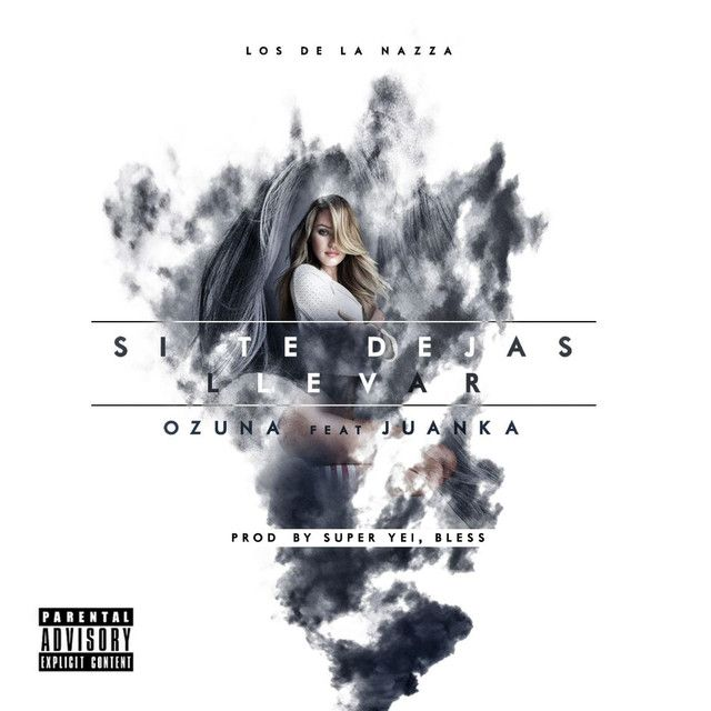 Si Te Dejas Llevar (feat. Juanka), a song by Ozuna, Juanka on Spotify