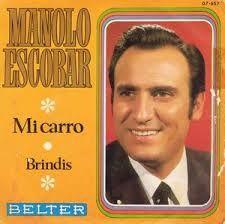 MANOLO ESCOBAR - Mi Carro