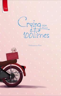 Crying 100 Times - SATU #wattpad #roman