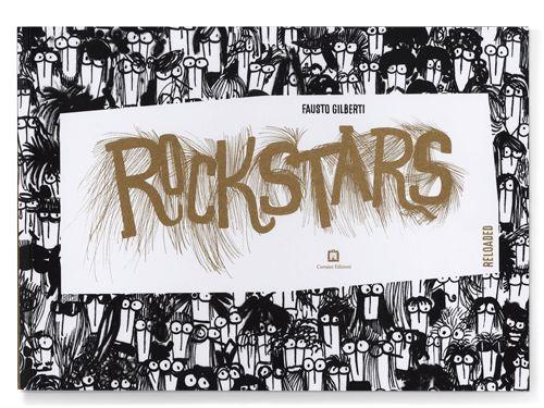 Rockstars Reloaded, Corraini publisher 2016