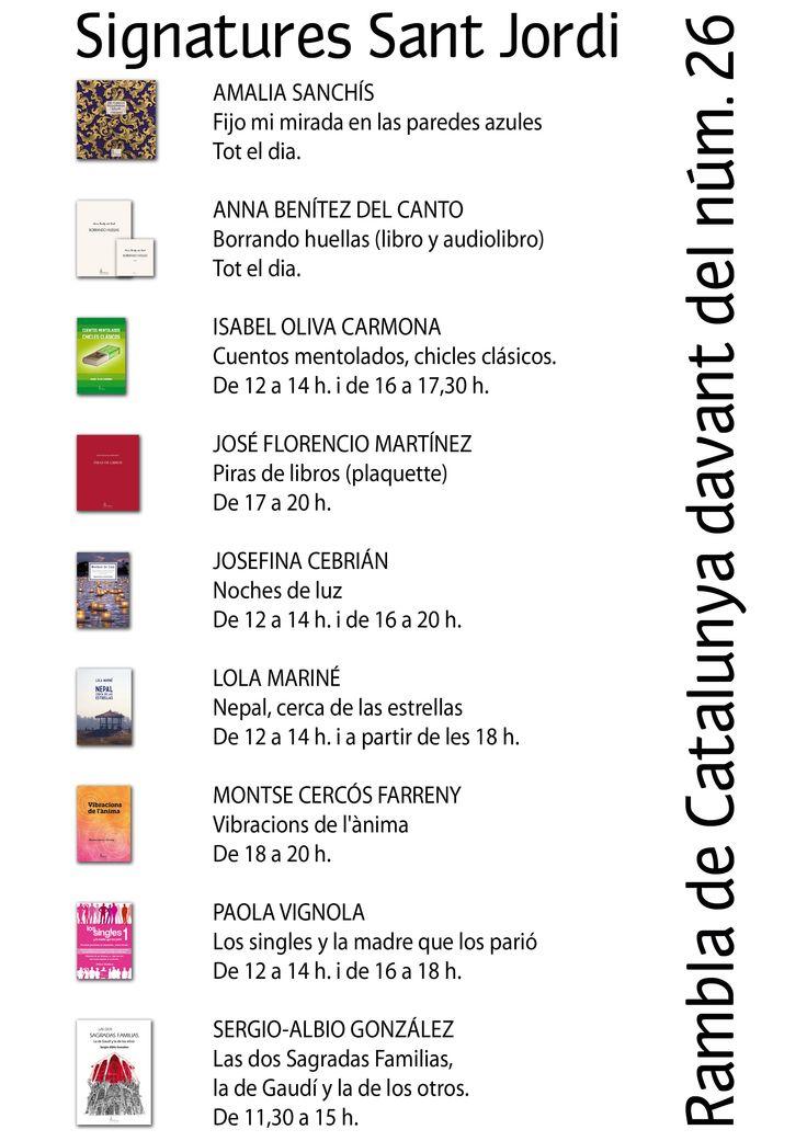 Los autores que sacaron libro en este Sant Jordi 2014 y su horario de firmas.
