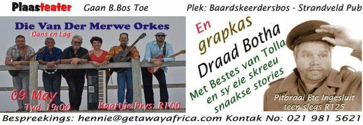 Baardskeerdersbos Dance & Afrikaans Comedy, Van Der Merwe Band & Draad Botha near Gansbaai   Brackenfell   Gumtree South Africa   110963220