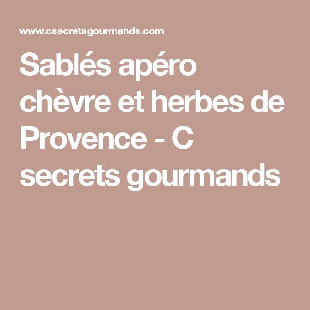 Sablés apéro chèvre et herbes de Provence - C secrets gourmands