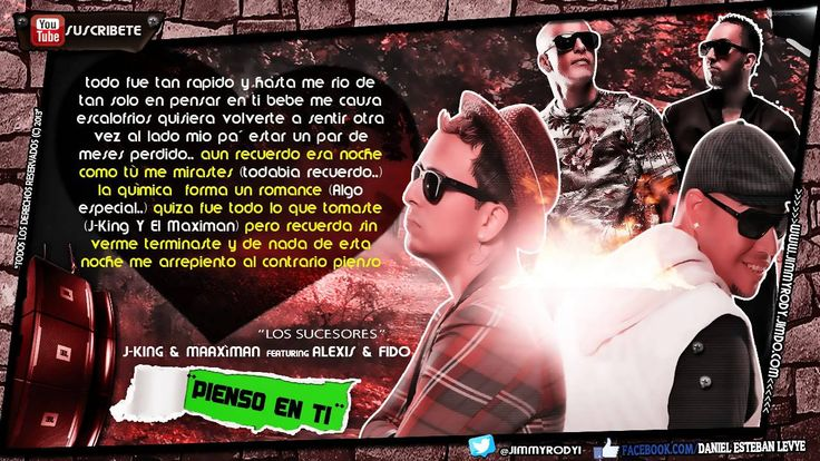 Pienso En Ti - J King Y Maximan Ft. Alexis Y Fido (Video Con Letra) (Ori...