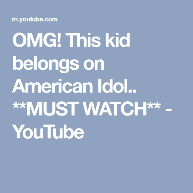 OMG! This kid belongs on American Idol.. **MUST WATCH** - YouTube