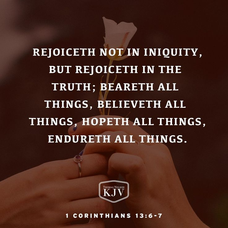 KJV Verse of the Day: 1 Corinthians 13: 6-7