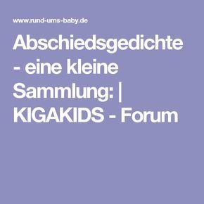 Abschiedsgedichte - eine kleine Sammlung:   KIGAKIDS - Forum
