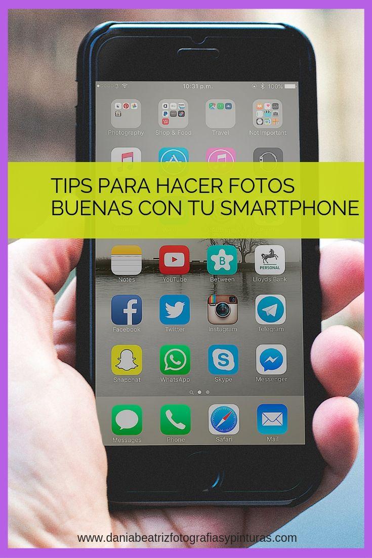 Tips Para Hacer Fotos Buenas Con Tu Smartphone Como Hacer Fotos Profesionales Como Tomar Fotos Profesionales Trucos De Fotografia