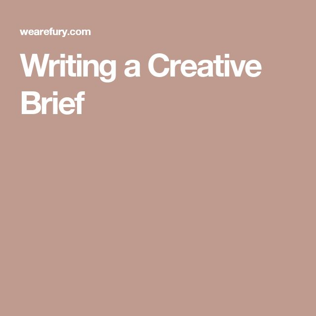 tips on writing a creative brief Writing a project rationale: a guide for students tips on how to write the who referring back to the creative brief.