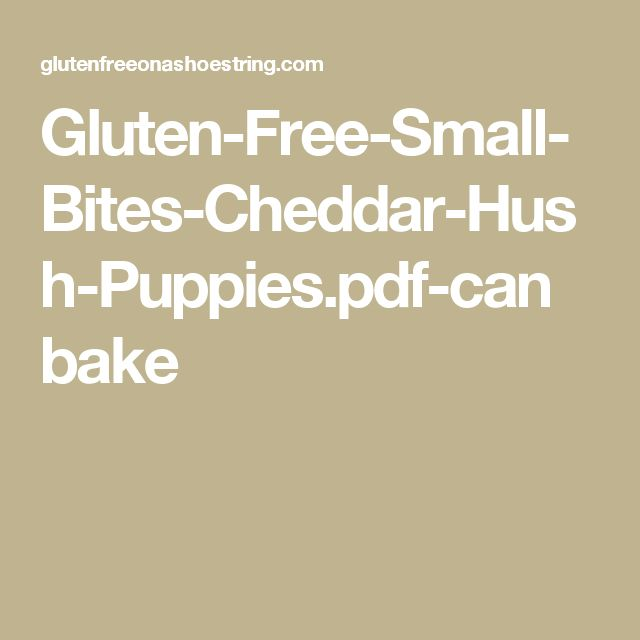 Gluten-Free-Small-Bites-Cheddar-Hush-Puppies.pdf-can bake