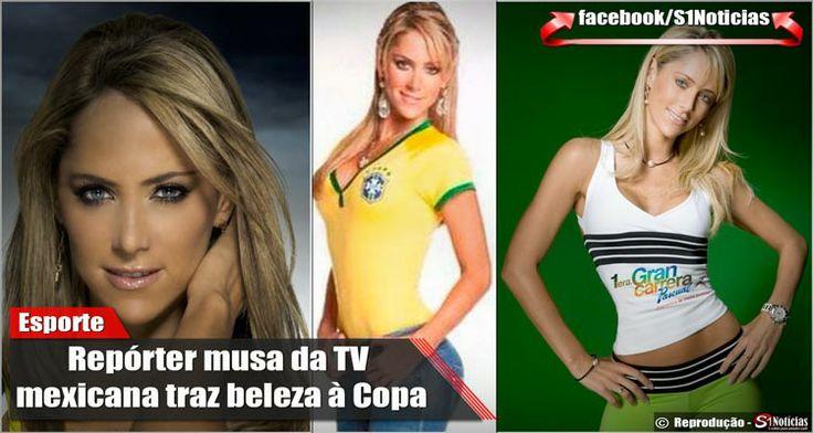 Repórter musa da TV mexicana traz beleza à Copa