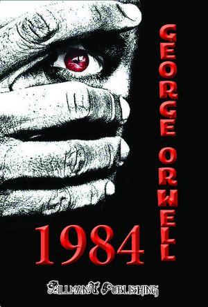 1984 [HU]: Ezer Kilencszáz Nyolcvan Négy - George Orwell