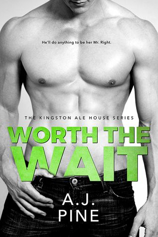 Sinfonia dos Livros: Worth The Wait | Review | A.J. Pine | Kingston Ale...