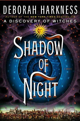 Best #book ever: Worth Reading, Books Jackets, Books Worth, Witches, Night, Discovery, All Soul Trilogy, Shadows, Deborah Harkness