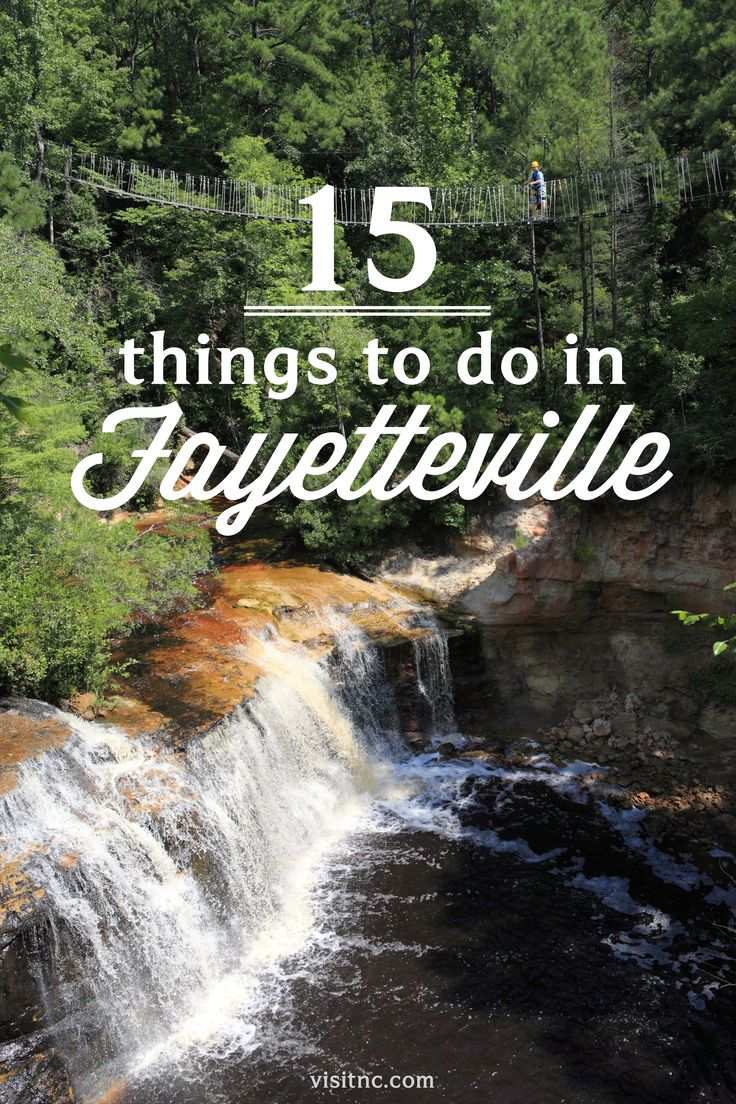 15 highly recommended stops for adventure, family and freedom during your trip to Fayetteville, North Carolina.