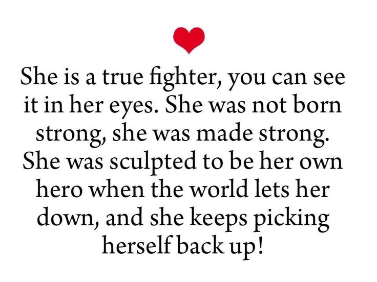 When the world let her down she became her own hero. She may not have been born strong in fact she was born weak and soft and open but now as her own hero she is strong and maybe a little hard and closed but she doesn't rely on anyone other than herself. She is me.