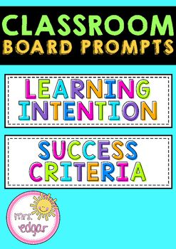 Visual learning intention and success criteria prompt cards to display on your board. I have these on display in my classroom and simply write the learning intention and success criteria for each lesson next to each cue.Make learning visible with these bright cards!