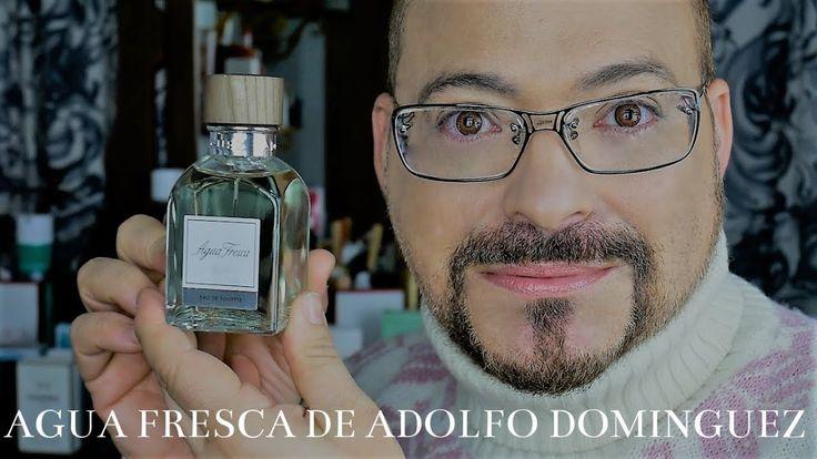 AGUA FRESCA DE ADOLFO DOMINGUEZ FRESCURA EXTREMA RESEÑA EN ESPAÑOL