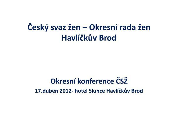 Okresní konference HB  2012