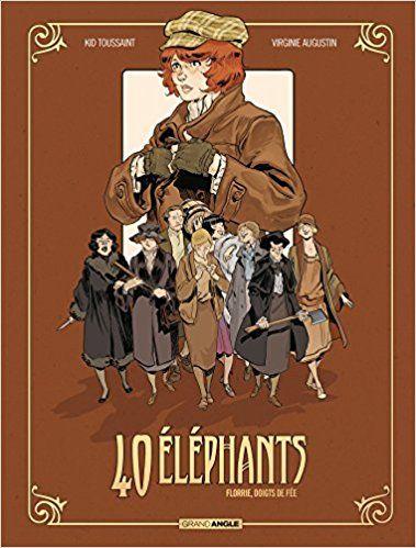 40 éléphants - volume 1 - Virginie Augustin, Kid Toussaint