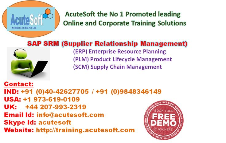 SAP Supplier Relationship Management (srm) training. We offers Efficient and competent Online SAP SRM course at AcuteSoft Online Support. The training imparted is valuable for beginners from varied academic backgrounds, Along with professionals who prefer to improve their skills as well as careers.