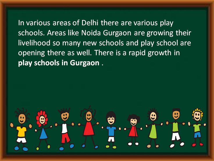 There is a rapid growth in play schools.