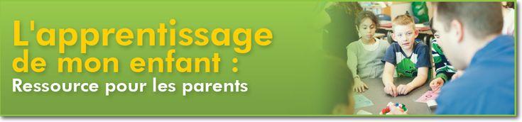 L'apprentissage de mon enfant : Ressource pour les parents (en français, du gouvernement de l'Alberta)
