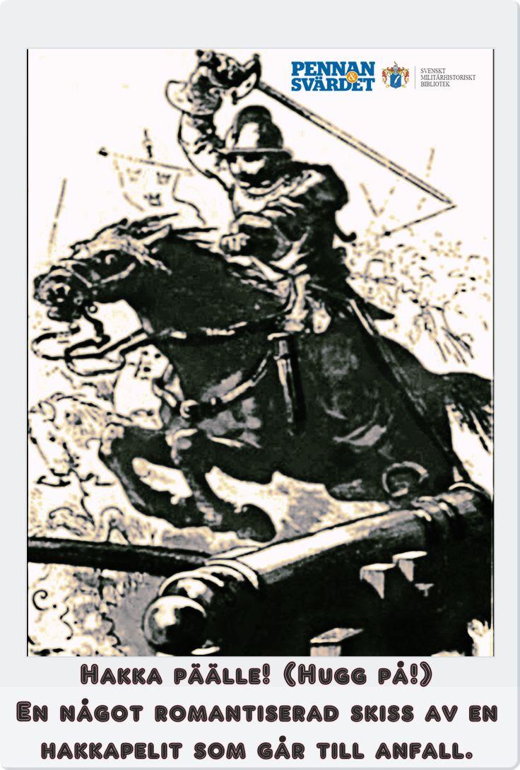 """Under 30-åriga kriget kom det finska lätta kavalleriet: hakkapeliterna, efter stridsropet Hakka päälle!  att vinna ryktbarhet på Europas slagfält &  som Stormaktssveriges främsta kämpar. I finska vinterkriget utbröt """"korvkriget"""". Natten mot 11:e december anföll uthungrade rödarmister ett finskt fältkök vid Tolvajärvi. Rödarmisterna kastade sig över soppa & korv. Överste Pajari kontrade med fältsjukvårdare/administrativ personal/kockar. De angrep med sänkt bajonett & stridsropet Hakka päälle!"""