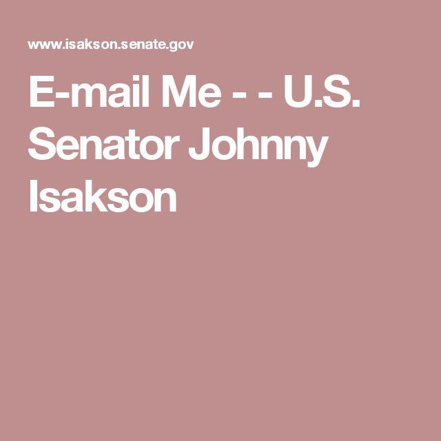 E-mail Me -  - U.S. Senator Johnny Isakson