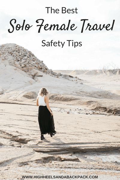 Solo female travel safety tips - Advice on how to prepare for your solo adventure from an experienced solo female.