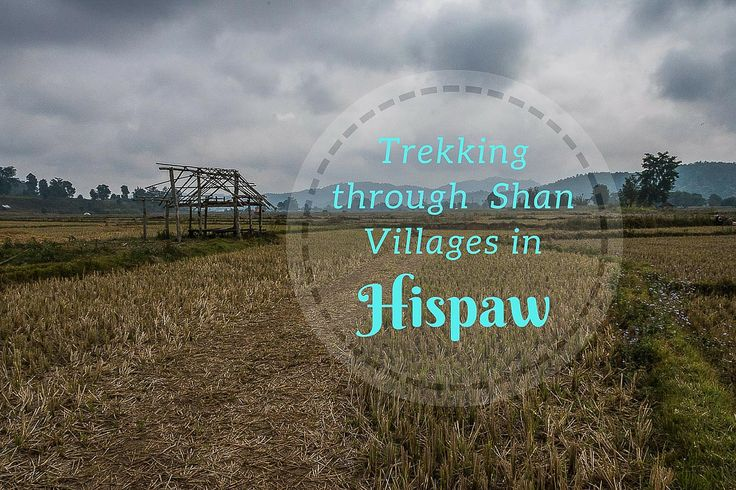 Trekking through Shan Villages in Hsipaw