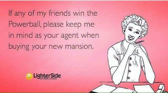 #VaroRealEstate #RealEstate #Realtor #Chicago #Illinois #ForSale #Home #House #Buying #Selling #MLS #Zillow #Lottery #Lotto #Powerball #RealtorLife #RealtorProblems #RealEstateHumor
