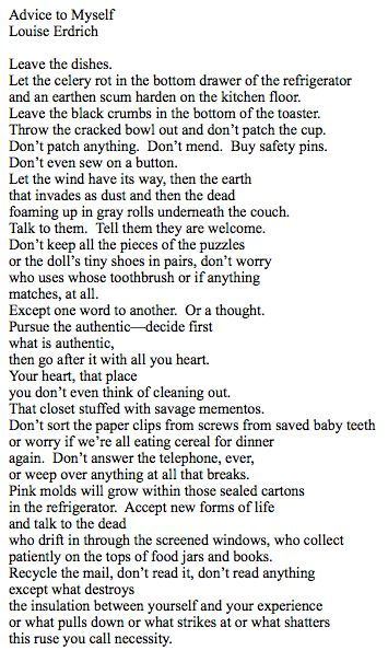 Advice to Myself by Louise Erdrich