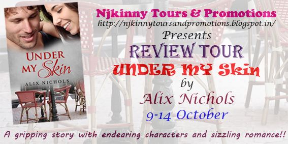 #ReviewTour #Schedule #UnderMySkin by Alix Nichols.. http://njkinnytoursandpromotions.blogspot.in/2014/10/review-tour-schedule-under-my-skin-by.html #Romance #ARC