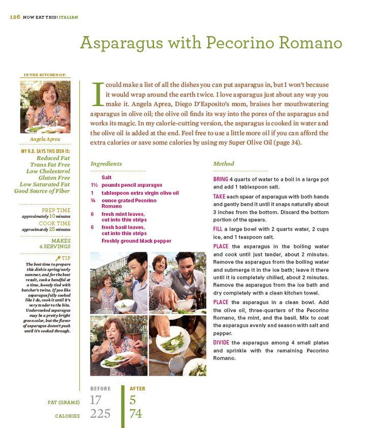 "Asparagus with Pecorino Romano from Rocco DiSpirito's Now Eat This! Italian cookbook: ""My version of Asparagus with Pecorino Romano at just 5 grams of fat and 74 calories per serving!"" | Rocco DiSpirito"