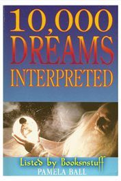 10,000 Dreams Interpreted - Pamela Ball