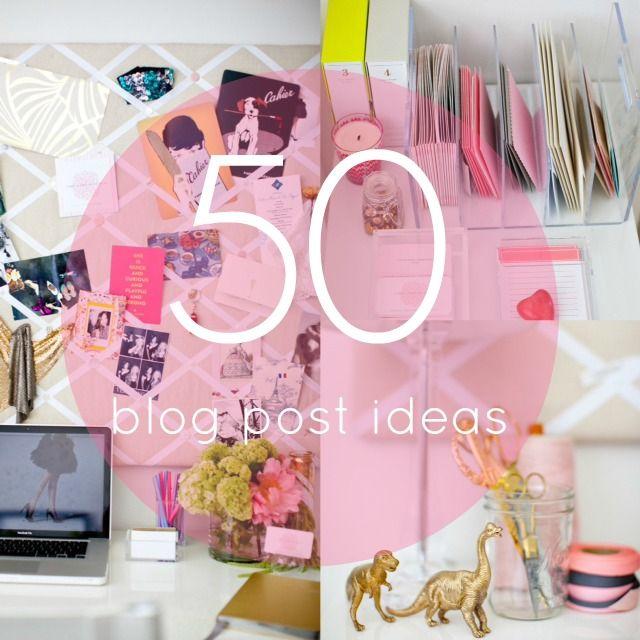 50 Blog Post Ideas