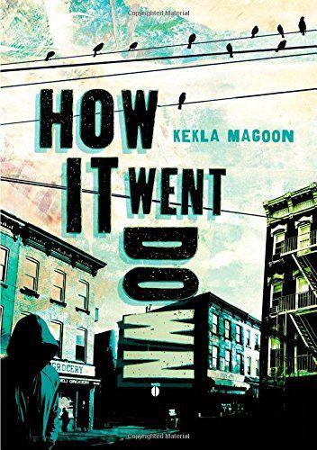 How It Went Down by Kekla Magoon - Coretta Scott King (Author) Book Award 2014