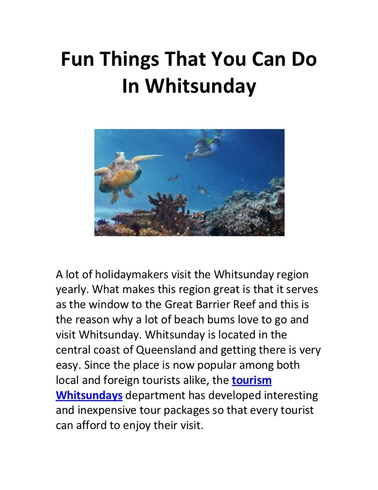 fun-things-that-you-can-do-in-whitsunday by Steve Charles via Slideshare