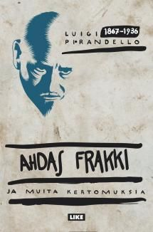 Ahdas frakki ja muita novelleja | Kirjasampo.fi - kirjallisuuden kotisivu