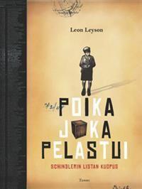 Nimeke: Poika joka pelastui - Tekijä: Leon Leyson - ISBN: 9513176347 - Tammi