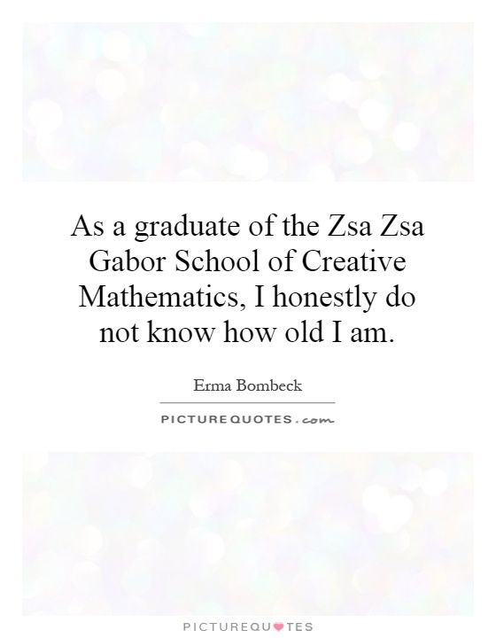 ~Erma Bombeck