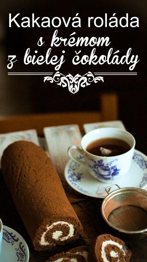 Kakaová roláda s krémom z bielej čokolády
